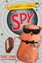 MY HAMSTER IS A SPY by Dave Lowe web