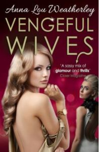 VENGEFUL WIVES by Anna-Lou Weatherley