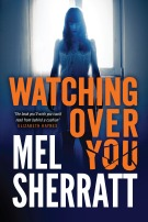 Watching Over You by Mel Sherratt