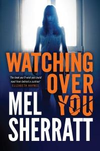 Watching Over You by Mel Sherratt