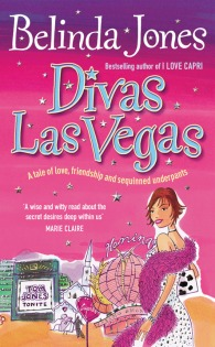Divas Las Vegas by Belinda Jones