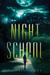 NIGHT SCHOOL by C.J. Daugherty - US cover