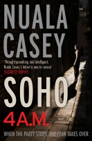 Soho 4AM by Nuala Casey