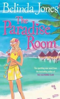 The Paradise Room by Belinda Jones