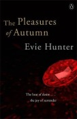 The Pleasures of Autumn by Evie Hunter