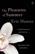 The Pleasures of Summer by Evie Hunter