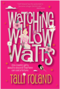 Watching Willow Watts by Talli Roland