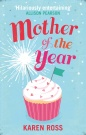Mother of the Year by Karen Ross