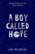 A Boy Called Hope by Lara Williamson