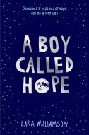 A Boy Called Hope by Lara Williamson