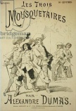 Front cover of a serialisation of 'The Three Musketeers' by Alexandre Dumas pere (1803-70) late 19th century (engraving)